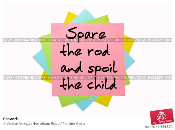 speech on spare the rod and spoil the child wikipedia