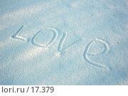 """Купить «Надпись """"Love"""" на снегу», фото № 17379, снято 17 января 2007 г. (c) Валерия Потапова / Фотобанк Лори"""