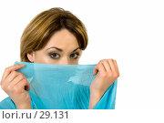 Купить «Девушка, прикрывающая лицо голубым платком», фото № 29131, снято 24 марта 2007 г. (c) Вадим Пономаренко / Фотобанк Лори