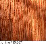 Купить «Оранжевая текстура в свете заката», фото № 85367, снято 14 мая 2007 г. (c) vitamin13 / Фотобанк Лори