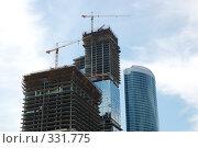 Купить «Строительство высотного комплекса. Москва», фото № 331775, снято 13 июня 2008 г. (c) Катыкин Сергей / Фотобанк Лори