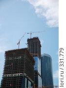 Купить «Строительство высотного комплекса. Москва», фото № 331779, снято 13 июня 2008 г. (c) Катыкин Сергей / Фотобанк Лори