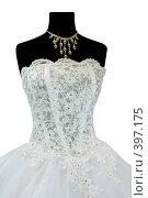 Купить «Свадебное платье», фото № 397175, снято 29 июля 2008 г. (c) Goruppa / Фотобанк Лори