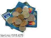 Купить «Российские банковские карты и монеты на белом фоне», эксклюзивное фото № 515675, снято 20 октября 2008 г. (c) Оксана Гильман / Фотобанк Лори