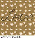 """Слово """"любовь"""" на фоне сердец. Стоковая иллюстрация, иллюстратор Елена Назаркина / Фотобанк Лори"""