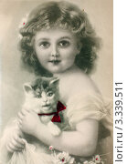 Купить «Дореволюционная  открытка. Портрет маленькой девочки с котёнком», иллюстрация № 3339511 (c) Игорь Низов / Фотобанк Лори
