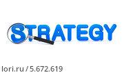 Купить «Синие объёмные буквы Strategy и лупа», иллюстрация № 5672619 (c) Илья Урядников / Фотобанк Лори