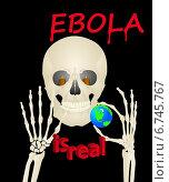 """Скелет держит в руках глобус и надпись """"эбола"""" Стоковая иллюстрация, иллюстратор Yevgen Kachurin / Фотобанк Лори"""