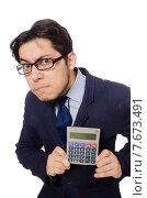 Купить «Funny man with calculator isolated on white», фото № 7673491, снято 13 января 2015 г. (c) Elnur / Фотобанк Лори