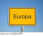 Купить «europe european sign signal ortseingangsschild», фото № 8563975, снято 24 июня 2019 г. (c) PantherMedia / Фотобанк Лори
