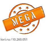 Купить «Stamp - MEGA», фото № 10260051, снято 22 июля 2019 г. (c) PantherMedia / Фотобанк Лори