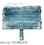 Купить «Wooden sign in winter», фото № 10384419, снято 4 апреля 2020 г. (c) PantherMedia / Фотобанк Лори
