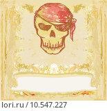 Купить «Skull Pirate - retro card », иллюстрация № 10547227 (c) PantherMedia / Фотобанк Лори