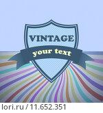 Купить «Shield retro vintage label on sunrays background», иллюстрация № 11652351 (c) PantherMedia / Фотобанк Лори