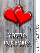 Купить «beloved hearts with inspiration Yours forever», фото № 12314335, снято 20 октября 2018 г. (c) PantherMedia / Фотобанк Лори