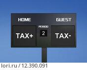 Купить «Tax scoreboard», фото № 12390091, снято 15 декабря 2018 г. (c) PantherMedia / Фотобанк Лори