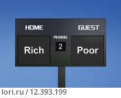 Купить «rich and poor scoreboard», фото № 12393199, снято 15 декабря 2018 г. (c) PantherMedia / Фотобанк Лори