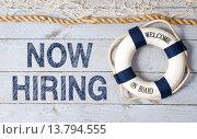 Купить «Now hiring - welcome on board», фото № 13794555, снято 16 июня 2019 г. (c) PantherMedia / Фотобанк Лори