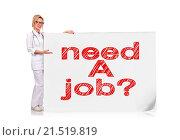 Купить «female doctor holding poster with drawing need a job», фото № 21519819, снято 24 ноября 2013 г. (c) easy Fotostock / Фотобанк Лори