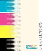 Купить «Abstract cmyk halftone background template», иллюстрация № 21785675 (c) PantherMedia / Фотобанк Лори