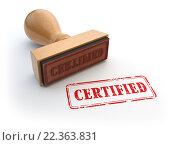 Купить «Stamp with text certified isolated on white. Certification or guarantee certificate concept.», фото № 22363831, снято 23 апреля 2019 г. (c) Maksym Yemelyanov / Фотобанк Лори
