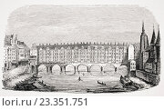 View of the ancient Pont aux Changeurs from an engraving of the Topography of Paris. (2006 год). Редакционное фото, фотограф Classic Vision / age Fotostock / Фотобанк Лори