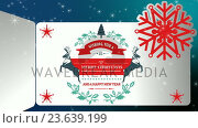 Купить «Illustration of christmas greeting and new year message», видеоролик № 23639199, снято 5 апреля 2020 г. (c) Wavebreak Media / Фотобанк Лори