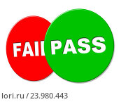 Pass Sign Showing Ratified Verified And Display. Стоковое фото, фотограф stuartmiles / easy Fotostock / Фотобанк Лори