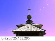 Купол деревянного храма (2016 год). Стоковое фото, фотограф Светлана Булычева / Фотобанк Лори
