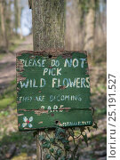 Купить «'Do Not Pick Wild Flowers' sign, Sussex, England, March 2014.», фото № 25191527, снято 21 июля 2018 г. (c) Nature Picture Library / Фотобанк Лори