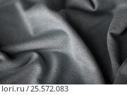 Купить «close up of gray textile or fabric background», фото № 25572083, снято 15 сентября 2016 г. (c) Syda Productions / Фотобанк Лори