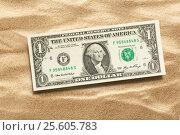 Купить «One dollar banknote on sand», фото № 25605783, снято 3 февраля 2016 г. (c) Ярочкин Сергей / Фотобанк Лори