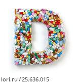 Купить «Letter D. Set of alphabet of medicine pills, capsules, tablets and blisters isolated on white.», фото № 25636015, снято 19 июня 2019 г. (c) Maksym Yemelyanov / Фотобанк Лори