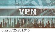 Купить «VPN technology concept», иллюстрация № 25851915 (c) Александр Лычагин / Фотобанк Лори