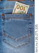Купить «Dollar banknotes in jeans pocket closeup», фото № 26271335, снято 6 мая 2017 г. (c) Валерий Бочкарев / Фотобанк Лори