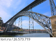 Купить «Dom Luis I bridge in Porto city, Portugal», фото № 26573719, снято 9 апреля 2017 г. (c) Алексей Кузнецов / Фотобанк Лори