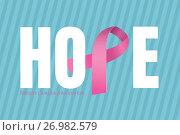 Купить «Hope text with pink ribbon and breast cancer awareness concept», иллюстрация № 26982579 (c) Wavebreak Media / Фотобанк Лори
