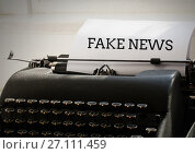 Купить «Fake news text on typewriter», фото № 27111459, снято 3 августа 2020 г. (c) Wavebreak Media / Фотобанк Лори