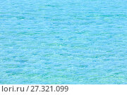 Купить «Sea flowing water surface», фото № 27321099, снято 16 июня 2017 г. (c) Юрий Брыкайло / Фотобанк Лори
