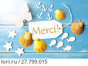Купить «Sunny Summer Greeting Card With Merci Means Thank You», фото № 27799015, снято 20 февраля 2019 г. (c) PantherMedia / Фотобанк Лори