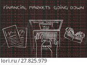 Купить «online trading user selling stocks, with text Financial Markets going down», фото № 27825979, снято 19 марта 2018 г. (c) PantherMedia / Фотобанк Лори