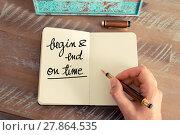 Купить «Handwritten text Begin and End On Time», фото № 27864535, снято 21 июля 2018 г. (c) PantherMedia / Фотобанк Лори