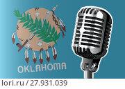 Купить «Oklahoma Flag And Microphone», фото № 27931039, снято 16 января 2019 г. (c) PantherMedia / Фотобанк Лори