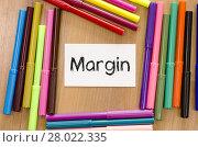 Купить «Margin text concept», фото № 28022335, снято 19 октября 2018 г. (c) PantherMedia / Фотобанк Лори