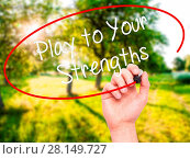 Купить «Man Hand writing Play to Your Strengths with black marker on visual screen.», фото № 28149727, снято 21 июля 2018 г. (c) easy Fotostock / Фотобанк Лори