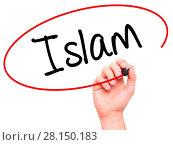 Купить «Man Hand writing Islam with black marker on visual screen», фото № 28150183, снято 22 июля 2018 г. (c) easy Fotostock / Фотобанк Лори