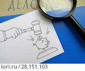 Купить «Раздел капитала. Папка с надписью «Дело №», лупа, нарисованные судейский молоток и свинья-копилка.», фото № 28151103, снято 8 марта 2018 г. (c) ViktoriiaMur / Фотобанк Лори