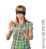 Купить «Девушка с повязкой на глазах двигаетя наощупь», эксклюзивное фото № 28275195, снято 12 сентября 2010 г. (c) Давид Мзареулян / Фотобанк Лори