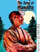 Купить «The Song of Hiawatha», фото № 28344963, снято 7 августа 2020 г. (c) age Fotostock / Фотобанк Лори