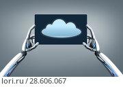 Купить «robot hands with cloud image on tablet pc screen», фото № 28606067, снято 19 марта 2019 г. (c) Syda Productions / Фотобанк Лори